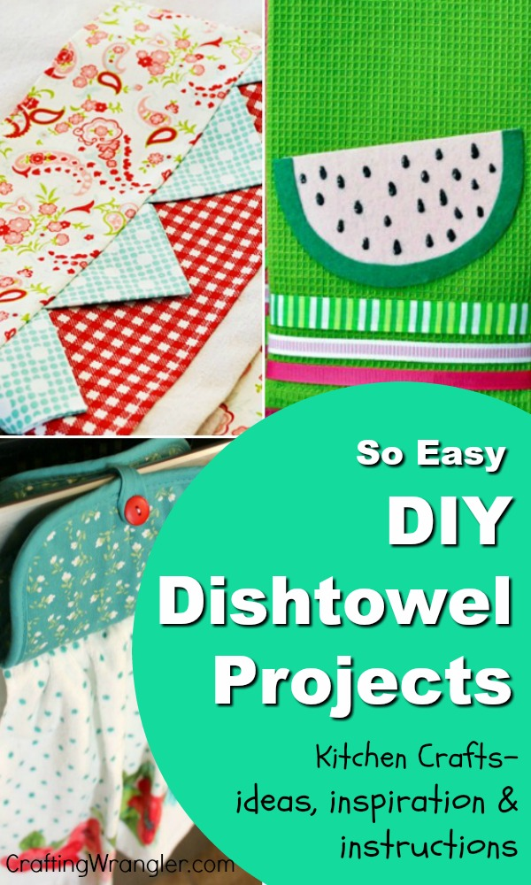 DIY Dish Towels - Kitchen Crafts